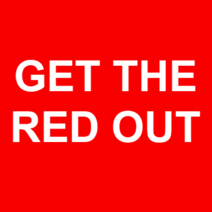 Get the red out