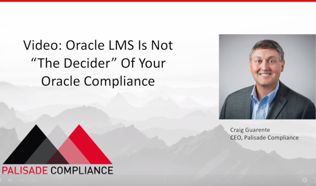 "Oracle LMS Is Not ""The Decider"" of Your Compliance Position"