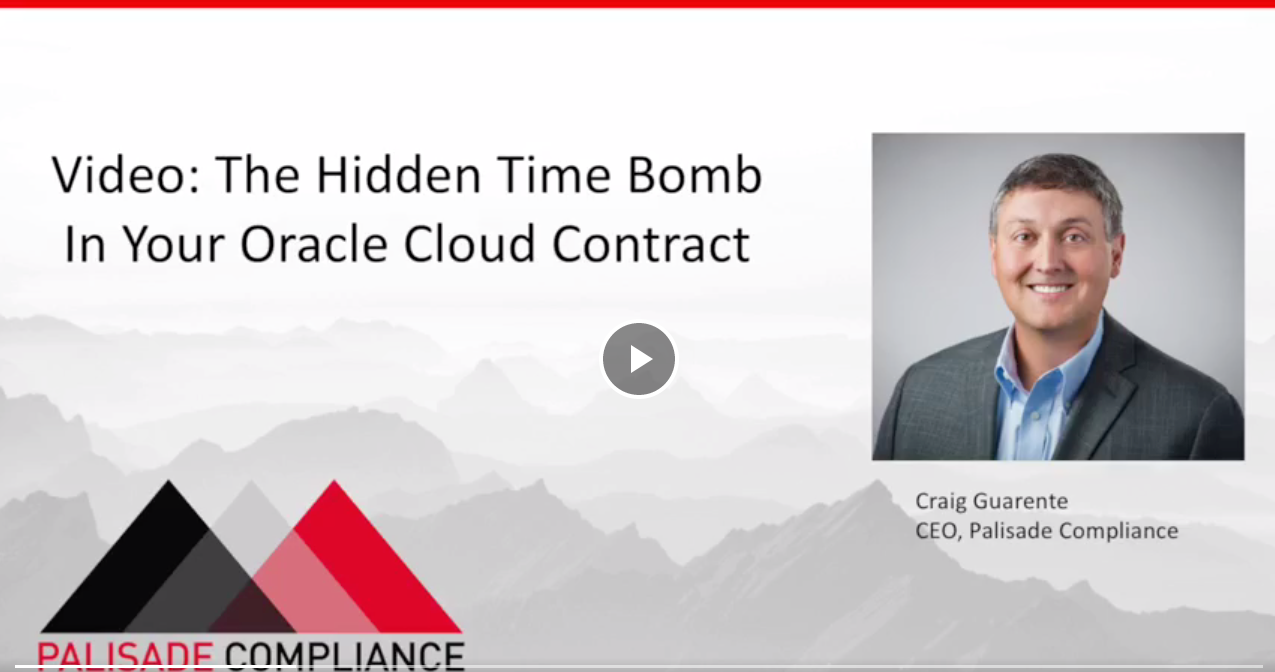 Video: The Hidden Time Bomb in Your Oracle Cloud Contract