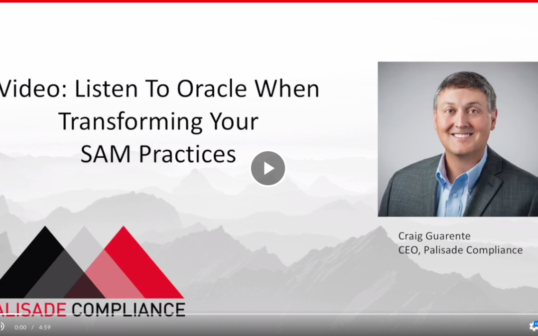 Transforming Your SAM Practice: Listen To Oracle and Automate Last!