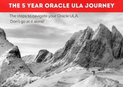 5 Year Oracle ULA Customer Journey
