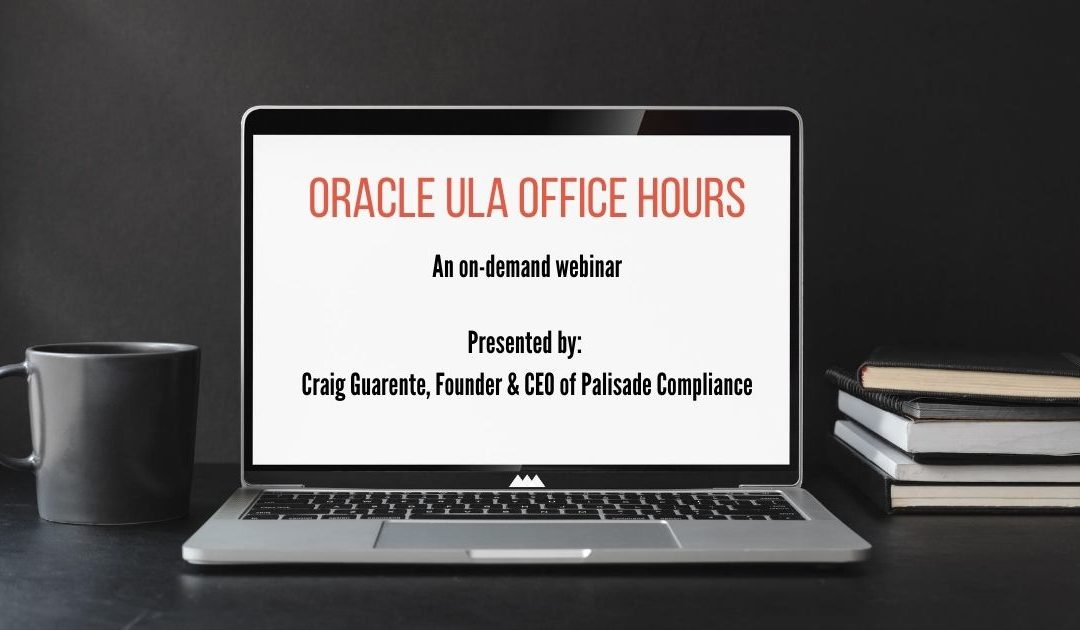 Oracle ULA Office Hours