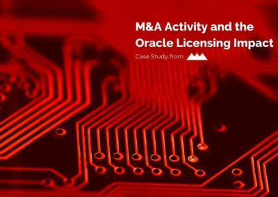 M&A Activity and Oracle Licensing Impact