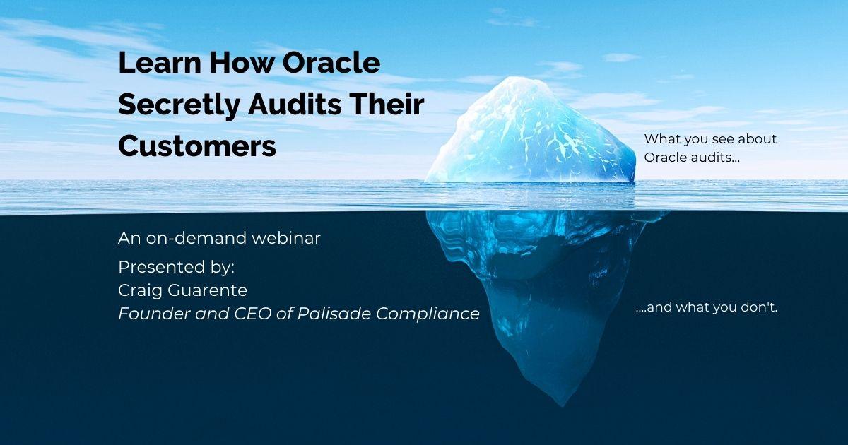 learn how oracle secretly audits webinar