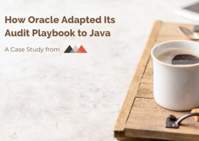 How Oracle Adapted its Audit Playbook to Java (and what to do about it)