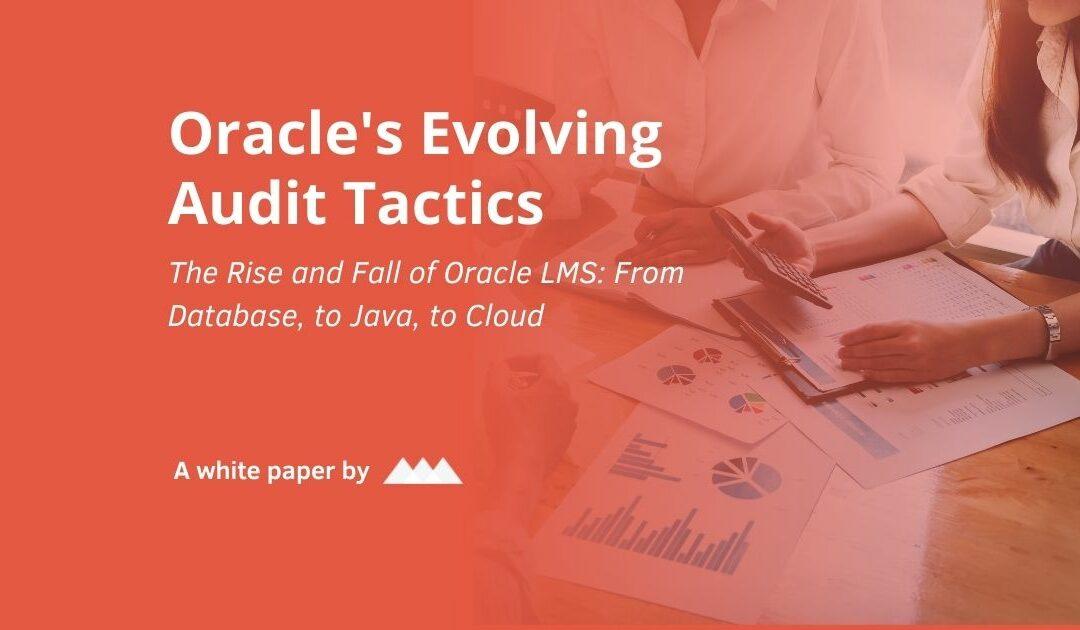 Evolving Oracle Audit Tactics (White Paper)